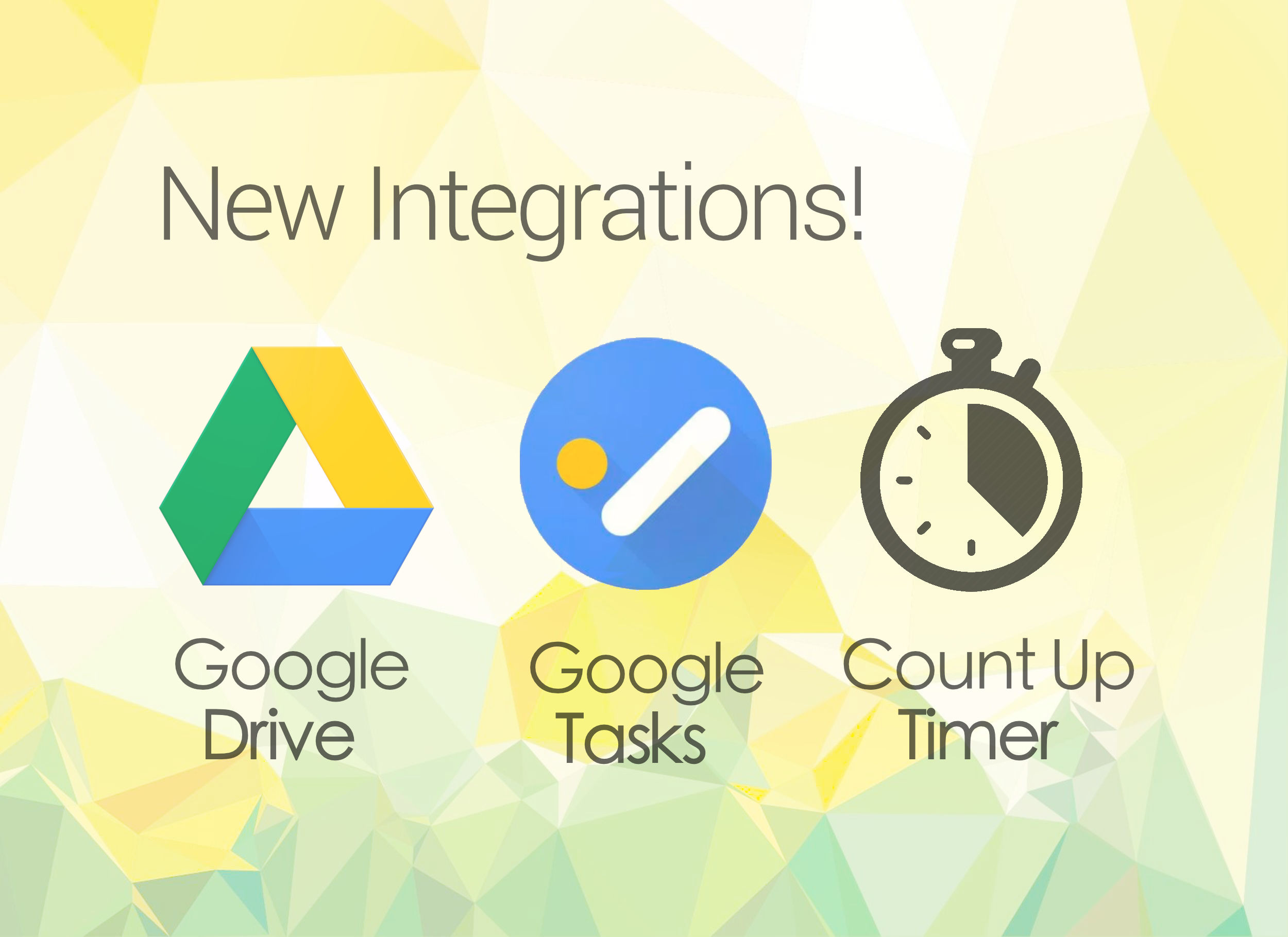 Google Drive, Google Tasks and a Count Up Timer Added!